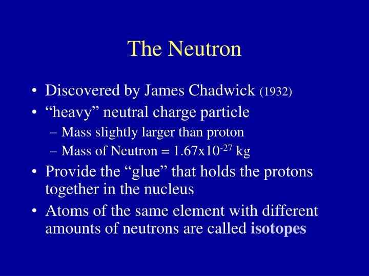 The Neutron