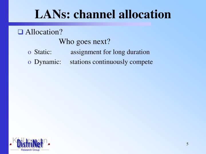LANs: channel allocation