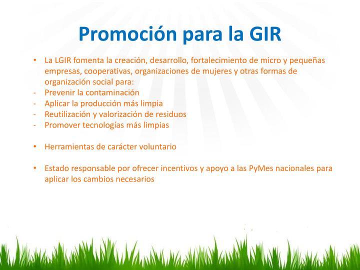 Promoción para la GIR