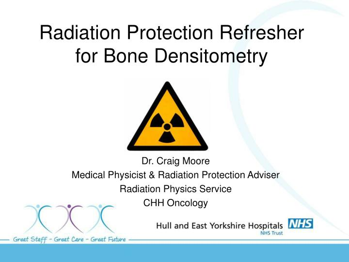 radiation protection refresher for bone densitometry n.
