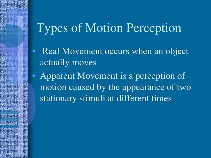 Types of motion perception
