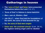gatherings in heaven