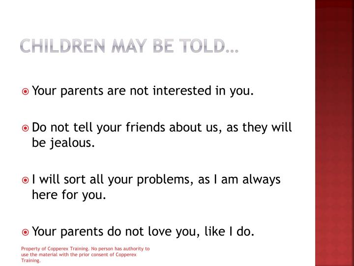 Children may be told…