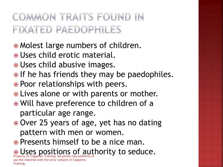 Common traits found in fixated paedophiles