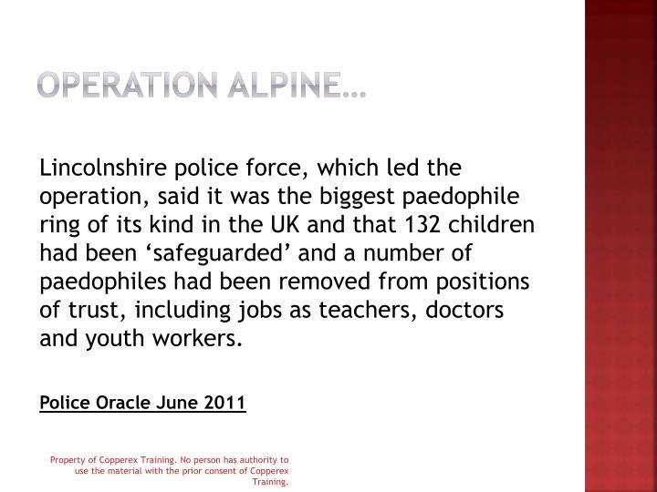 Operation alpine…