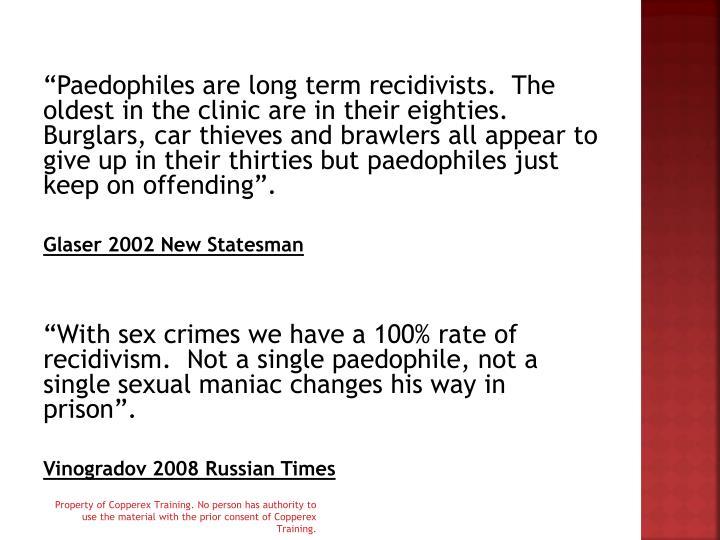 """""""Paedophiles"""