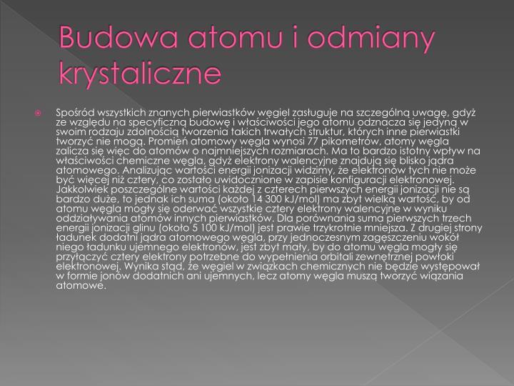 Budowa atomu i odmiany krystaliczne