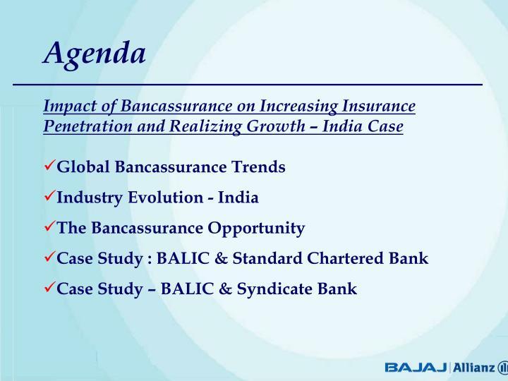 Image of: Love Impact Of Bancassurance On Increasing Insurance Penetration And Realizing Growth India Case Slideserve Ppt Mukul Gupta Cfo Head Bancassurance Bajaj Allianz Life
