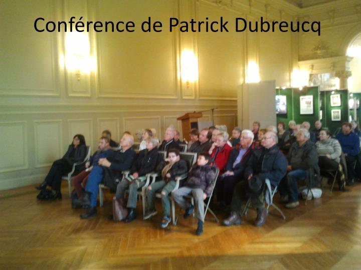 Conférence de Patrick Dubreucq