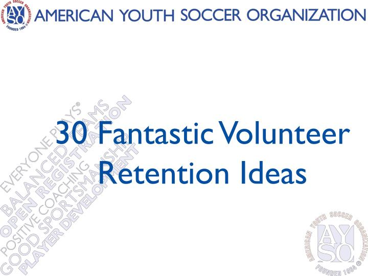 30 fantastic volunteer retention ideas n.