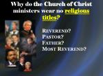why do the church of christ ministers wear no religious titles