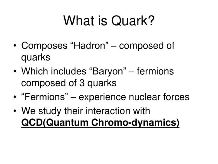 what is a quark six kinds 2018-7-21 subatomic particle: subatomic particle, any of various self-contained units of matter or energy that are the fundamental constituents of all matter subatomic particles include electrons, the negatively charged, almost massless particles that nevertheless account for most of the size of the atom, and they include the.