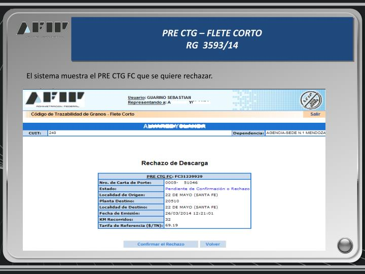 El sistema muestra el PRE CTG FC que se quiere rechazar.