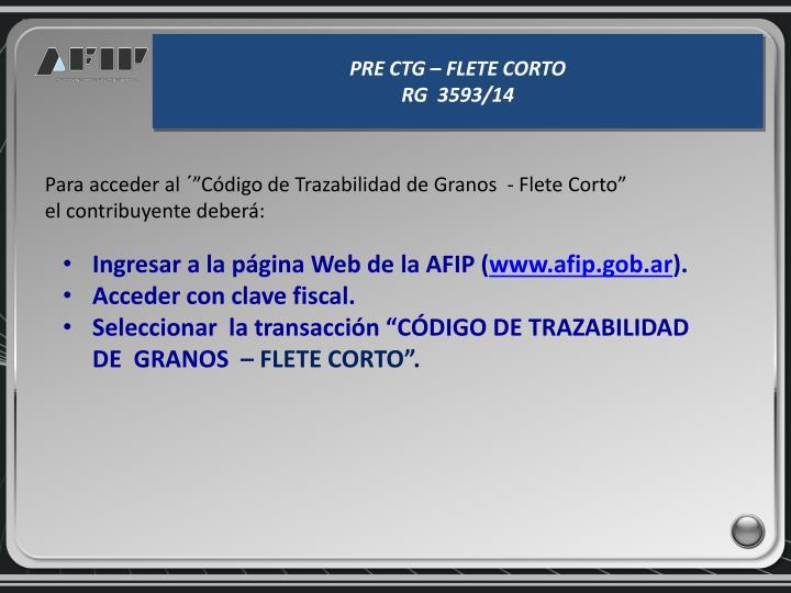 PRE CTG – FLETE CORTO