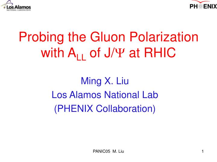 probing the gluon polarization with a ll of j at rhic n.