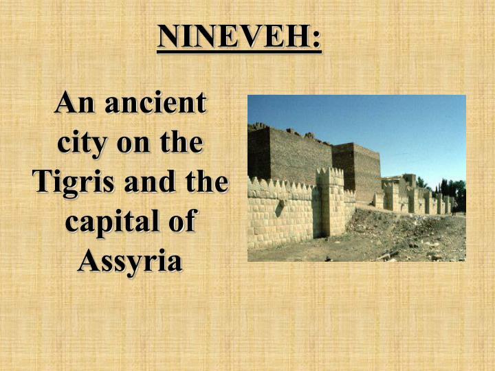 NINEVEH: