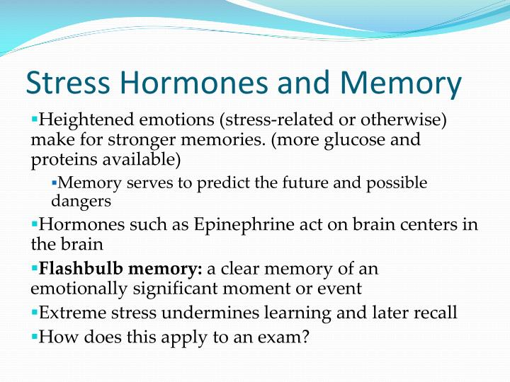 Stress Hormones and Memory