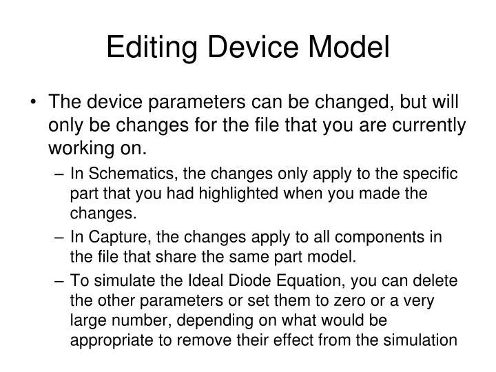Editing Device Model