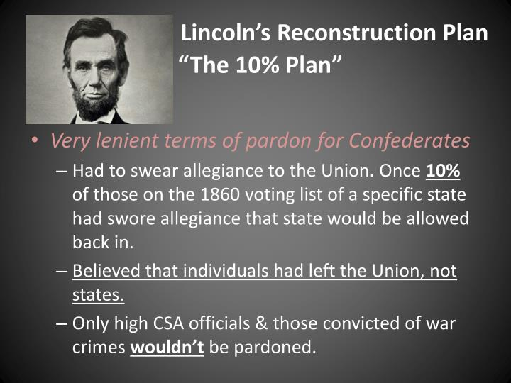 Lincoln's Reconstruction Plan
