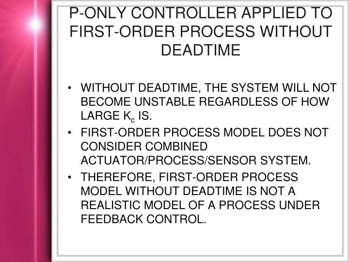 P-only Controller Applied to First-Order Process without