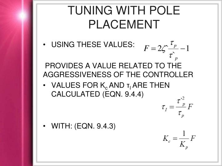 TUNING WITH POLE PLACEMENT