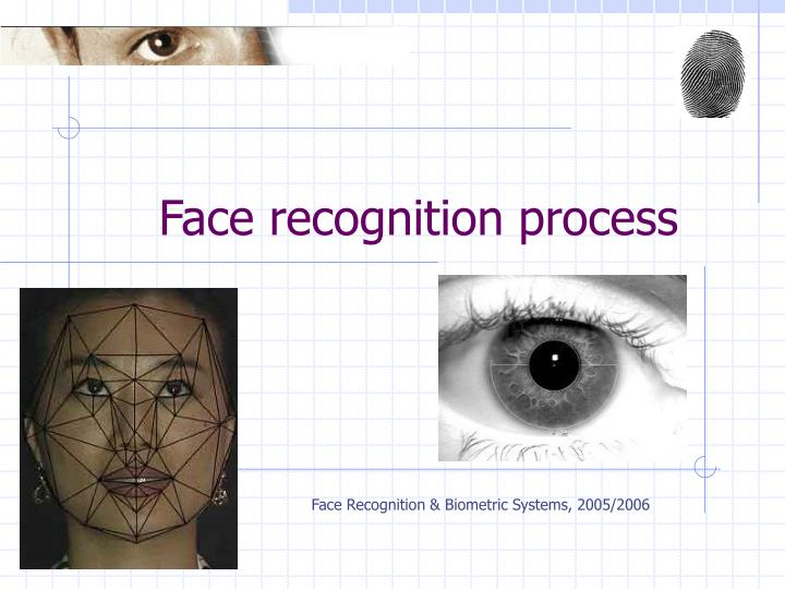 face recognition process n.