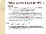 alokasi channel di lan dan man statis2