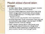 masalah alokasi channel dalam jaringan