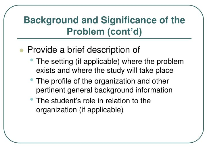 Background and Significance of the Problem (cont'd)
