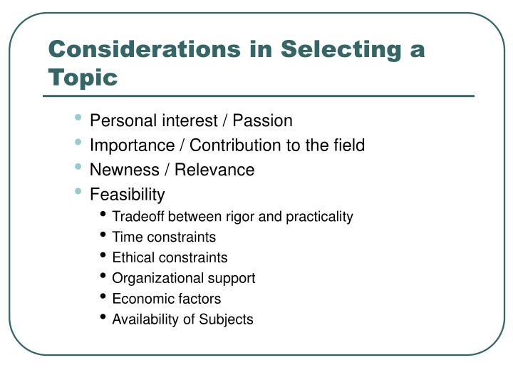 Considerations in Selecting a Topic