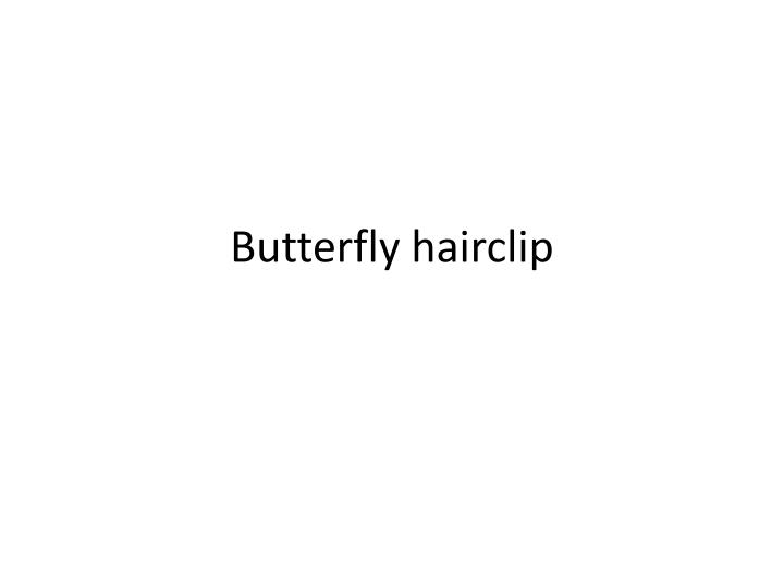 butterfly hairclip n.
