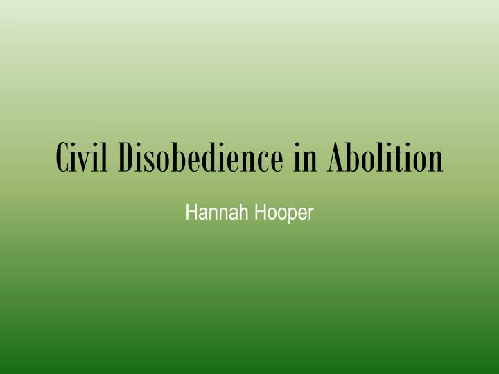 civil disobedience an essay that later influenced both mahatma gandhi