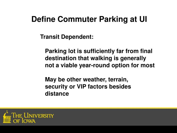 Define Commuter Parking at UI