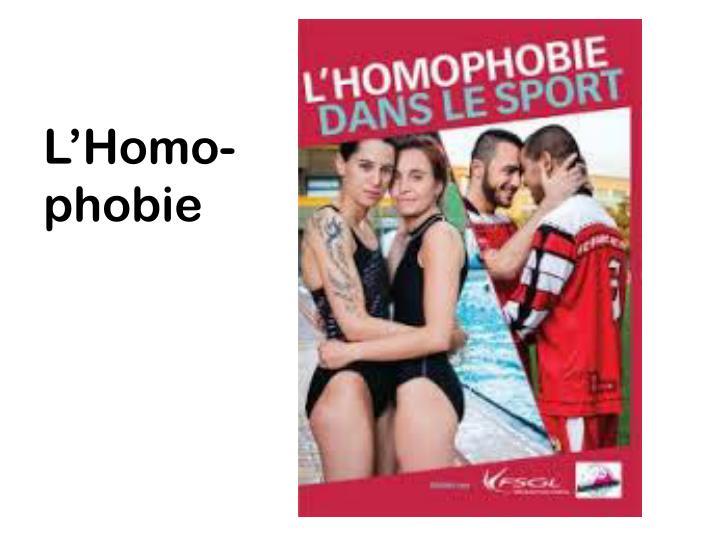 L'Homo-phobie