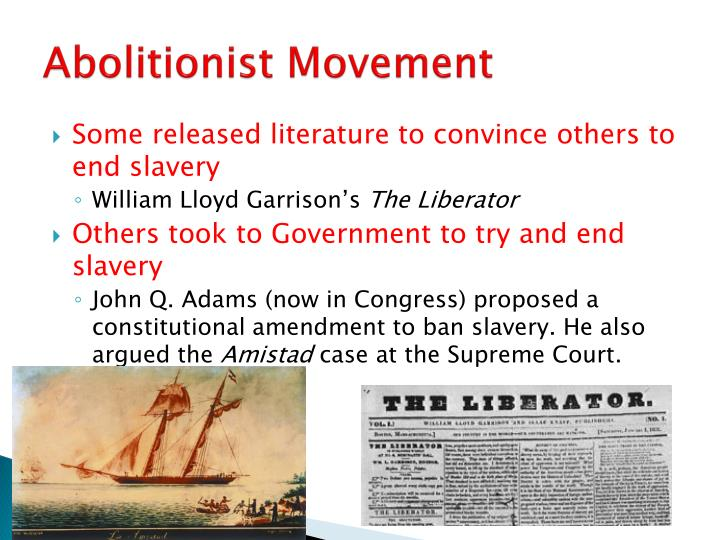 abolitionist essay The abolitionist movement - during 1816-1860's the abolitionist movement took on many different forms the christian argument (god created all men equal), was first taking on by the quakers, quakers stressed the absolute universality of god's love, the brotherhood of man, the sinfulness of physical coercion.