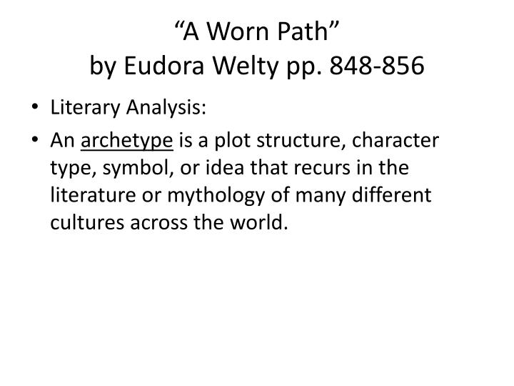 emphasizing the natural symbolism of the surroundings in a worn path by eudora welty