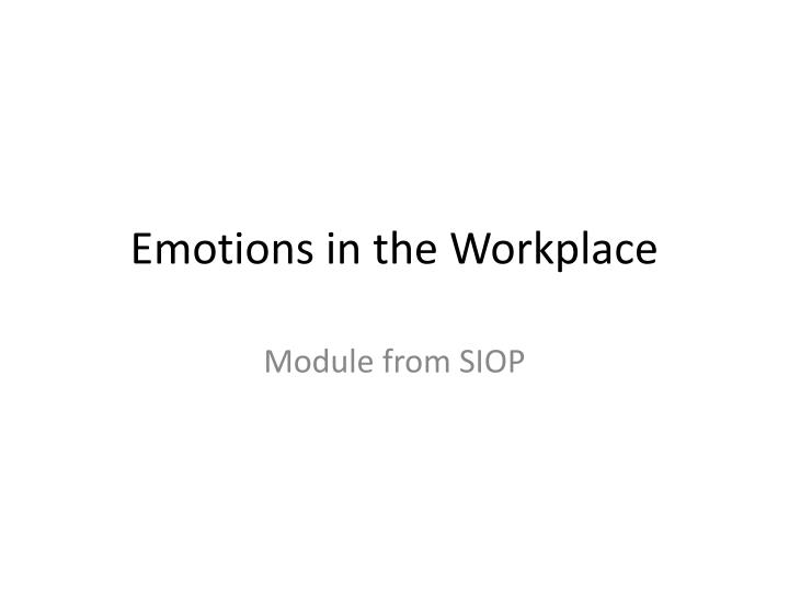 emotions in the work place essay Emotion work essay this sample emotion work essay is published for informational purposes only free essays and research papers, are not written by our writers, they are contributed by users, so we are not responsible for the content of this free sample paper.