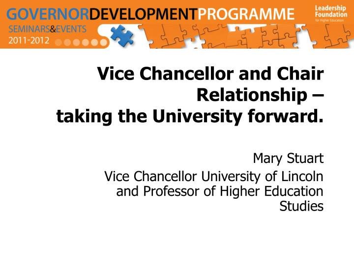 Vice chancellor and chair relationship taking the university forward