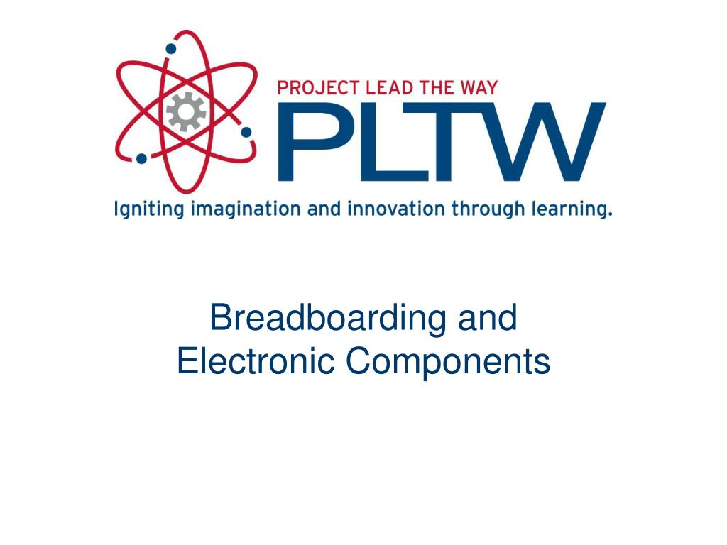 Ppt Breadboarding And Electronic Components Powerpoint Will Need To Breadboard This Report Some Results N