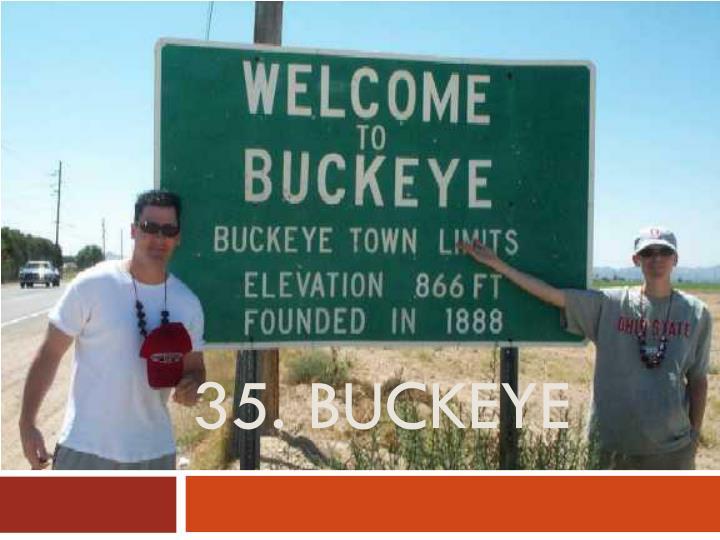 35. buckeye