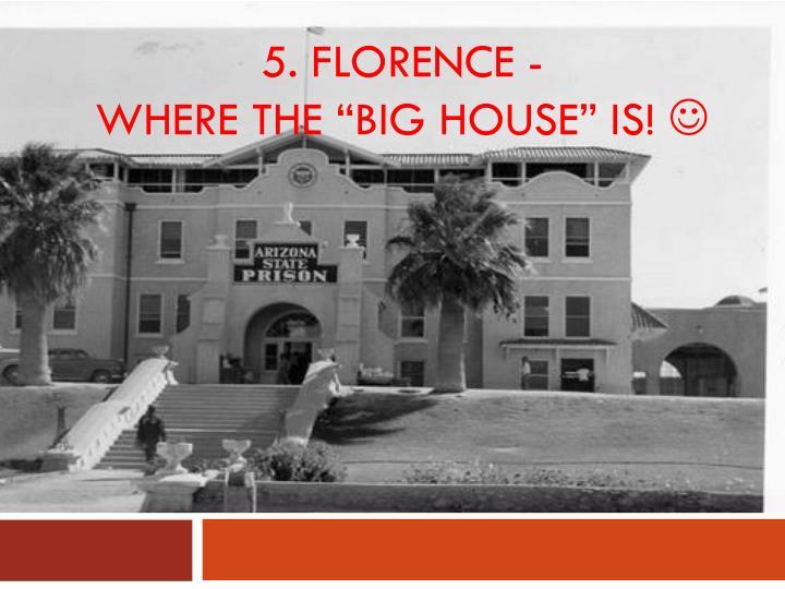 5. Florence -