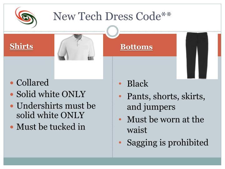 New Tech Dress Code**