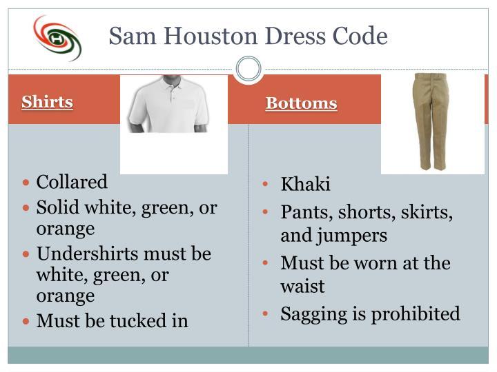 Sam Houston Dress Code
