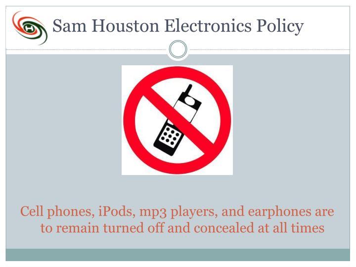 Sam Houston Electronics Policy