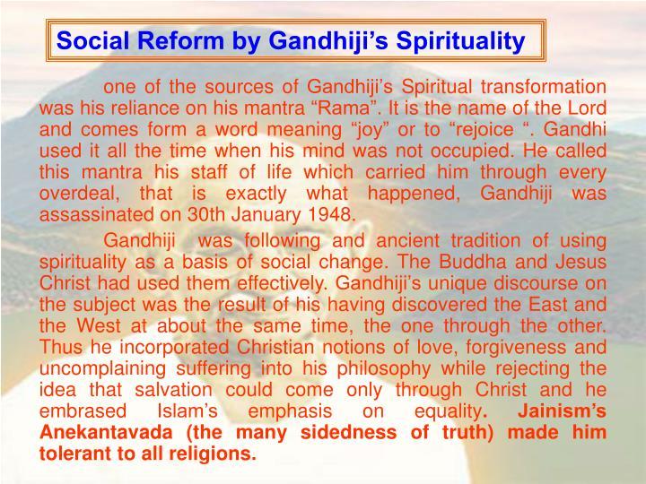 Social Reform by Gandhiji's Spirituality