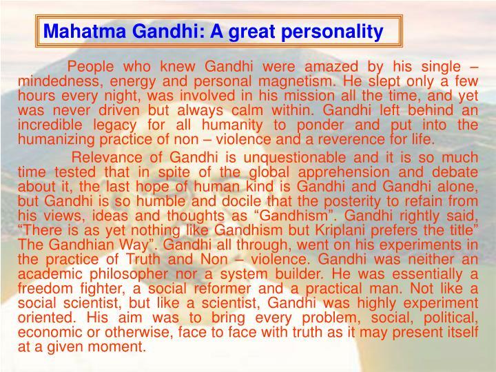 Mahatma Gandhi: A great personality