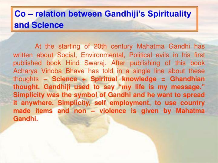 Co – relation between Gandhiji's Spirituality and Science