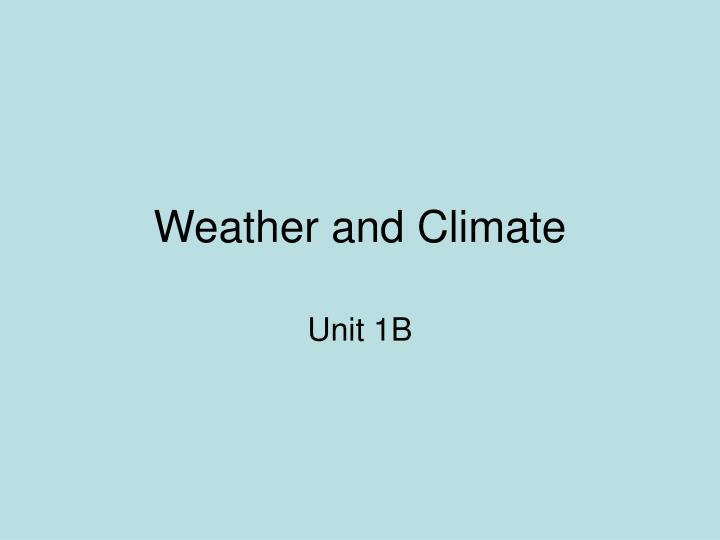 weather and climate n.