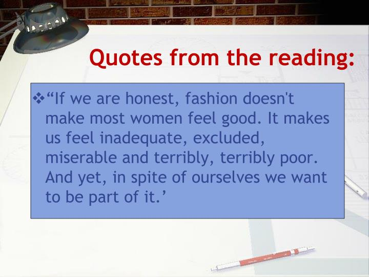 Quotes from the reading: