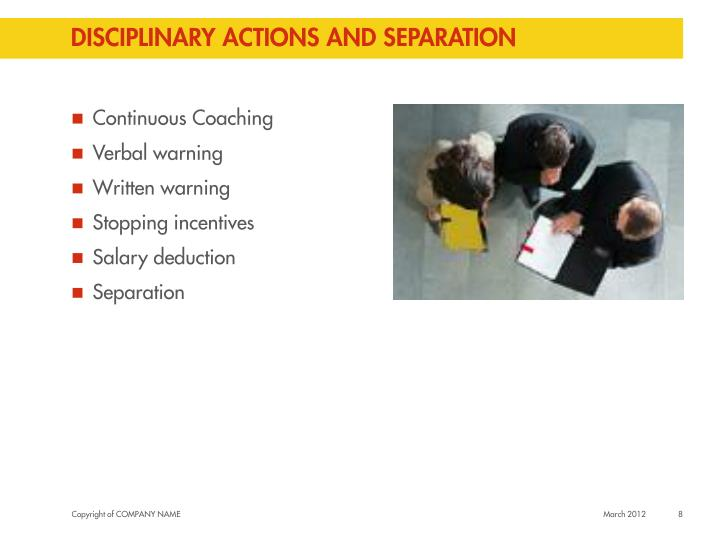 Disciplinary actions and separation
